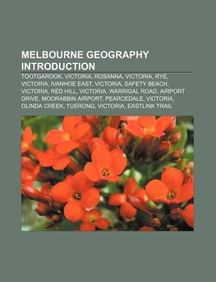 Melbourne Geography Introduction - Tootgarook, Victoria, Rosanna, Victoria, Rye, Victoria, Ivanhoe East, Victoria, Safety...