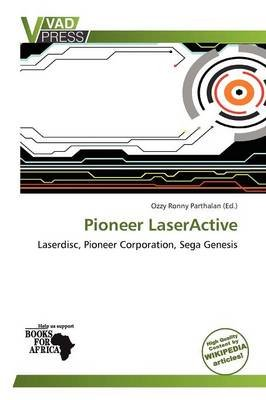 Pioneer Laseractive (Paperback): Ozzy Ronny Parthalan, Parthalan Ozzy Ronny