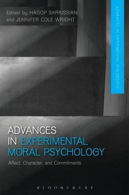 Advances in Experimental Moral Psychology (Electronic book text): Hagop  Sarkissian, Jennifer  Cole Wright