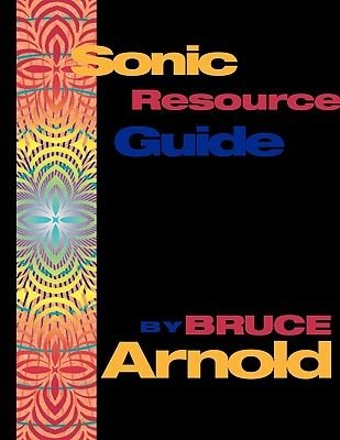 Sonic Resource Guide (Paperback): Bruce E. Arnold
