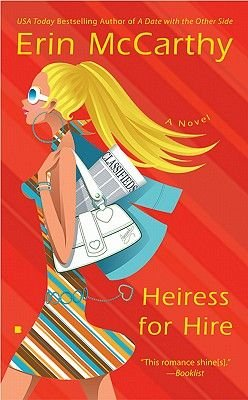 Heiress for Hire (Electronic book text): Erin McCarthy