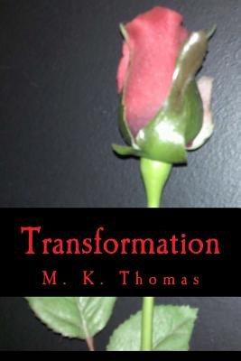 Transformation (Paperback): M. K. Thomas
