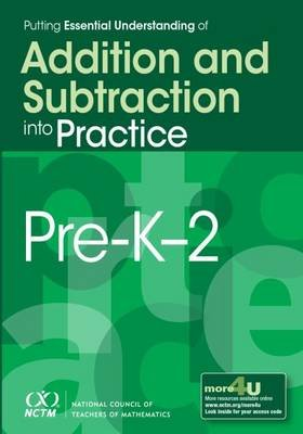 Putting Essential Understanding of Addition and Subtraction into Practice, Pre-K-2 (Paperback): Barbara J. Dougherty, Karen...