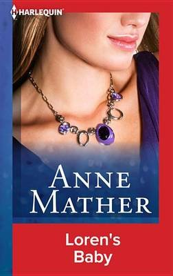 Loren's Baby (Electronic book text): Anne Mather