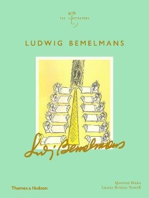 Ludwig Bemelmans (Hardcover): Quentin Blake, Laurie Britton Newell