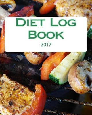 diet log book 2017 paperback health fitness books
