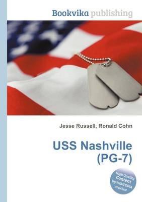 USS Nashville (Pg-7) (Paperback): Jesse Russell, Ronald Cohn