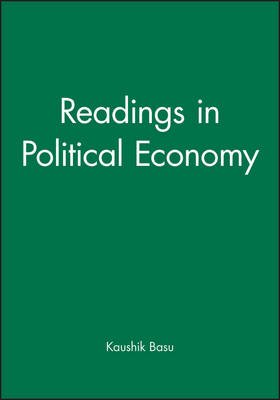 Readings in Political Economy (Hardcover): Kaushik Basu