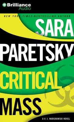 Critical Mass (Abridged, Standard format, CD, Abridged edition): Sara Paretsky