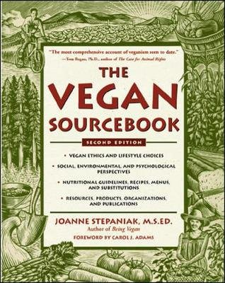 The Vegan Sourcebook (Paperback, 2nd Revised edition): Joanne Stepaniak, Virginia Messina