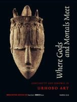Where Gods and Mortals Meet. Urhobo Art (Paperback): Perkins Foss