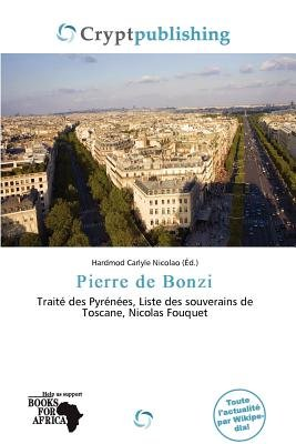 Pierre de Bonzi (French, Paperback): Hardmod Carlyle Nicolao