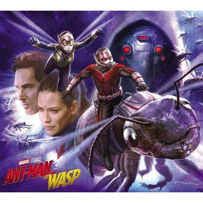 Marvel's Ant-man And The Wasp: The Art Of The Movie (Hardcover): Eleni Roussos