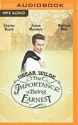 The Importance of Being Earnest (Naxos) (MP3 format, CD): Oscar Wilde