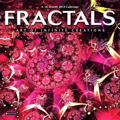 Fractals: Art of Infinite Creations Calendar (Calendar): Janet Parke