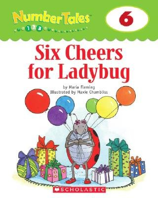 Six Cheers for Ladybug (Paperback, illustrated edition): Maria Fleming