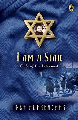 I Am a Star (Electronic book text): Inge Auerbacher