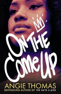 On the Come Up (Paperback): Angie Thomas