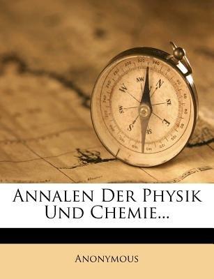 Annalen Der Physik Und Chemie. (German, Paperback): Anonymous