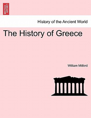 The History of Greece (Paperback): William Mitford
