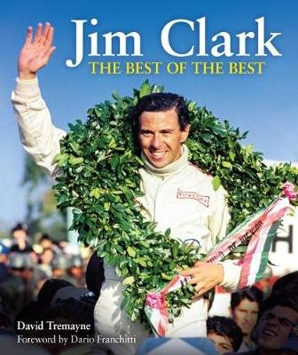 Jim Clark - The Best of the Best (Hardcover): David Tremayne