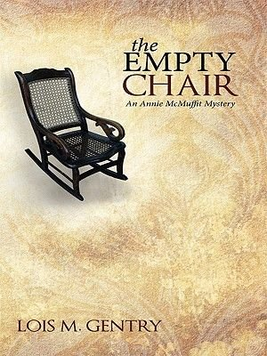 The Empty Chair (Electronic book text): Lois M. Gentry