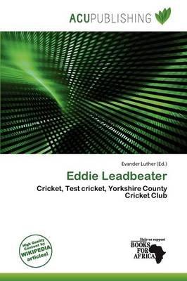 Eddie Leadbeater (Paperback): Evander Luther