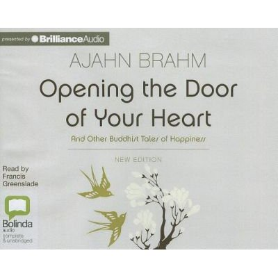 Opening the Door of Your Heart (Standard format, CD): Ajahn Brahm