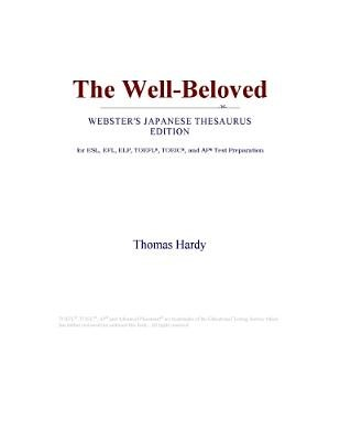 The Well-Beloved (Webster's Japanese Thesaurus Edition) (Electronic book text): Inc. Icon Group International