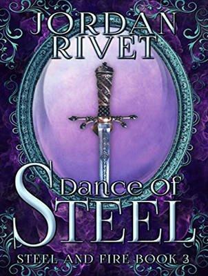 Dance of Steel (MP3 format, CD, Unabridged edition): Jordan Rivet