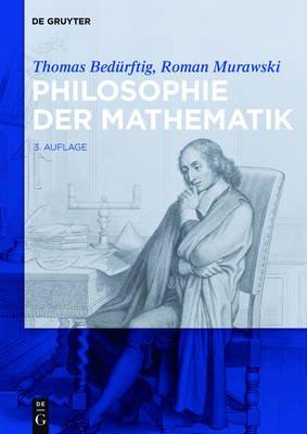 Philosophie Der Mathematik (German, Electronic book text, 3rd Expanded ed.): Roman Murawski, Thomas Bedurftig