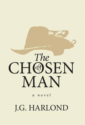 The Chosen Man (Electronic book text): J. G. Harlond
