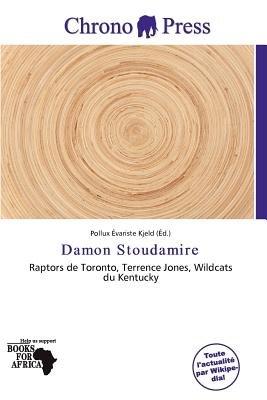 Damon Stoudamire (French, Paperback): Pollux Variste Kjeld