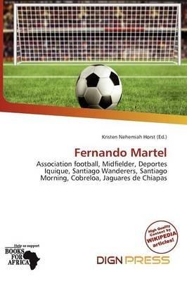 Fernando Martel (Paperback): Kristen Nehemiah Horst
