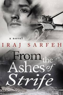 From the Ashes of Strife (Paperback): Iraj Sarfeh