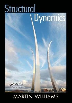 Structural Dynamics (Paperback): Martin Williams