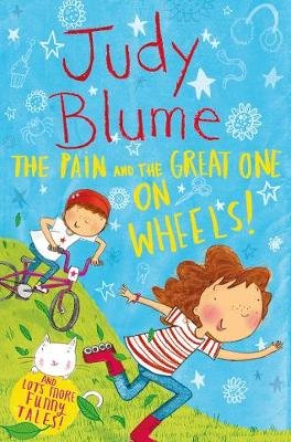 The Pain and the Great One: On Wheels (Paperback, New Edition): Judy Blume