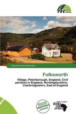 Folksworth (Paperback): Columba Sara Evelyn