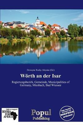 W Rth an Der Isar (Paperback): Dewayne Rocky Aloysius