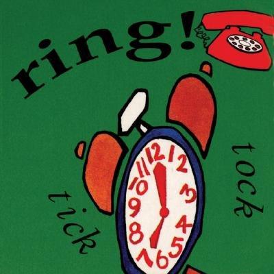 Ring! Tick Tock (Book, Reprint): Rich Cowley