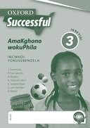 Oxford successful amakghono wokuphila: Gr 3: Workbook (Paperback): J. Dommisse, P. Espi-Sanchis, R. Naidoo, A. Siegruhn-Mars,...