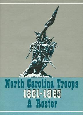 North Carolina Troops, 1861-1865: A Roster, Volume 16 - Thomas's Legion (Hardcover): Matthew Brown, Michael Coffey