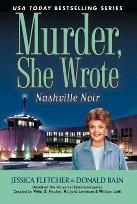Mashville Noir (Electronic book text): Jessica Fletcher, Donald Bain