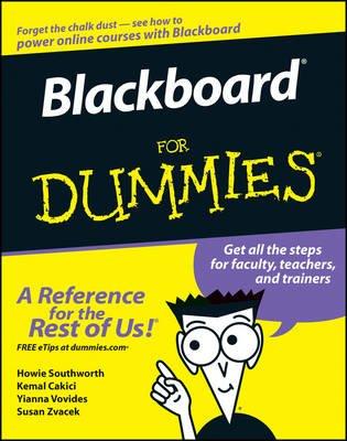 Blackboard For Dummies (Online resource): Susan Zvacek, Howie Southworth, Kemal Cakici, Yianna Vovides
