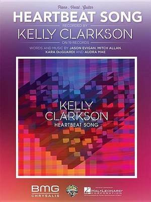 Heartbeat Song Sheet Music (Electronic book text): Kelly Clarkson