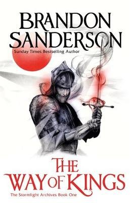 The Way of Kings Part One - The Stormlight Archive Book One (Paperback): Brandon Sanderson
