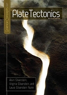 Plate Tectonics (Hardcover, Revised): Alvin Silverstein