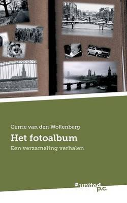 Het Fotoalbum (Dutch, English, Paperback): Gerrie Van Den Wollenberg