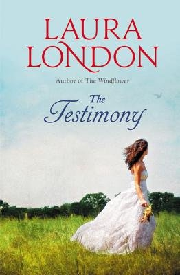 The Testimony (Electronic book text): Laura London