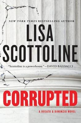 Corrupted (Large print, Hardcover, large type edition): Lisa Scottoline